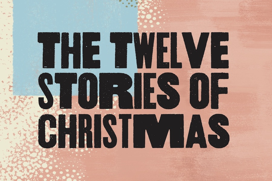 The 12 stories of Christmas